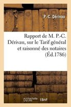 Rapport, Sur Le Tarif G�n�ral Et Raisonn� Des Notaires