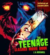 The Teenage Slasher Movie Book, 2nd Revised and Expanded Edition