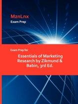Exam Prep for Essentials of Marketing Research by Zikmund & Babin, 3rd Ed.