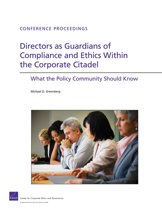 Directors as Guardians of Compliance and Ethics Within the Corporate Citadel