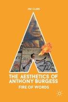The Aesthetics of Anthony Burgess