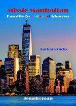 Familie in duizend kleuren 1 - Missie Manhattan