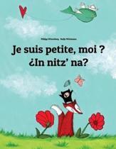Je Suis Petite, Moi ? in Nitz' Na?