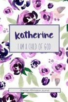 Katherine I Am a Child of God