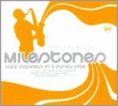Milestones:listen Here 1