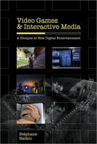 Video Games and Interactive Media