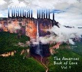 The Americas: Book of Love, Vol. 1