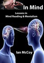 In Mind 2: More Lessons in Mindreading and Mentalism