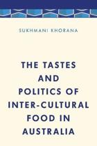 The Tastes and Politics of Inter-Cultural Food in Australia