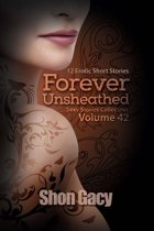 Forever Unsheathed