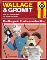 Wallace & Gromit - Knettergoeie knutselconstructies