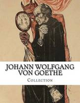 Johann Wolfgang Von Goethe, Collection