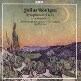 Julius Rontgen: Symphonies 9 & 21; Serenade