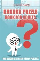 Kakuro Puzzle Book for Adults