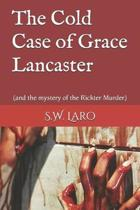 The Cold Case of Grace Lancaster