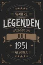 Wahre Legenden wurden im Juli 1951 geboren