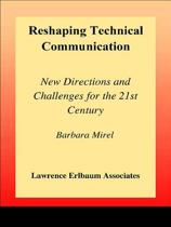 Reshaping Technical Communication