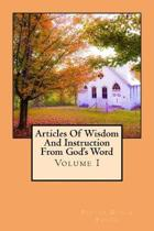 Articles of Wisdom and Instruction from God's Word