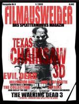 Filmausweider - Das Splattermovies Magazin - Ausgabe 4 - Evil Dead, Texas Chainsaw 3d, the ABCs of Death, the Collection, the Bay, Citadel, the Millen