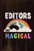 Editors Are Magical Journal Notebook