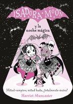 Isadora Moon Y La Noche M�gica / Isadora Moon and the Magical Night