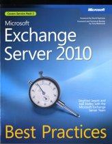 Microsoft Exchange Server 2010 Best Practices