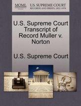 U.S. Supreme Court Transcript of Record Muller V. Norton