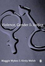 Violence, Gender and Justice