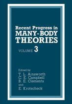 Recent Progress in Many-Body Theories