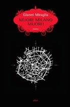 Muori Milano muori!