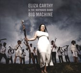 Eliza & The Waywa Carthy - Big Machine