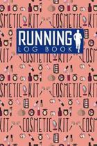 Running Log Book: Runners Log, Running Log Book Template, Training Log Running, Track Distance, Time, Speed, Weather, Calories & Heart R