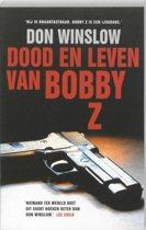 Dood En Leven Van Bobby Z.