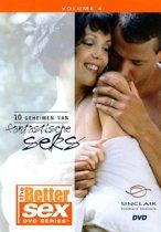 Better Sex 4 - 10 Geheimen Van Fantastische Sex
