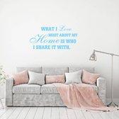 Muursticker What I Love Most About My Home -  Lichtblauw -  120 x 60 cm  - Muursticker4Sale