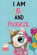 I'm 5 and Magical: Cute Unicorn Birthday Journal on a Turquoise Background Birthday Gift for a 5 Year Old Girl (6x9'' 100 Wide Lined & Bla