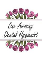 One Amazing Dental Hygienist: Weekly Planner For Dental Hygienist 12 Month Floral Calendar Schedule Agenda Organizer