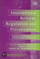 Institutional Reform, Regulation and Privatization