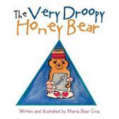 The Very Droopy Honey Bear