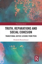 Truth, Reparations and Social Cohesion