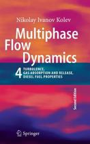 Multiphase Flow Dynamics 4