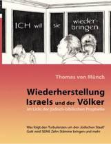 Wiederherstellung Israels Und Der Vlker Im Licht Der Jdisch-Biblischen Prophetie