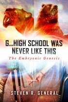 ''G...High School Was Never Like This: