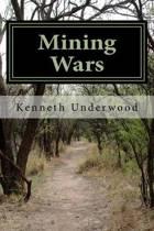 Mining Wars