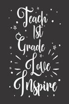 Teach 1st Grade Love Inspire