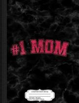 Vintage 1 Number One Mom Composition Notebook