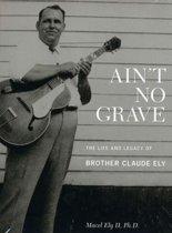 Ain'T No Grave (+Book)
