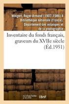 Inventaire Du Fonds Fran ais, Graveurs Du Xviie Si cle