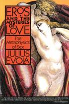 Eros and Mysteries of Love