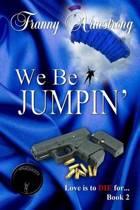 We Be Jumpin'